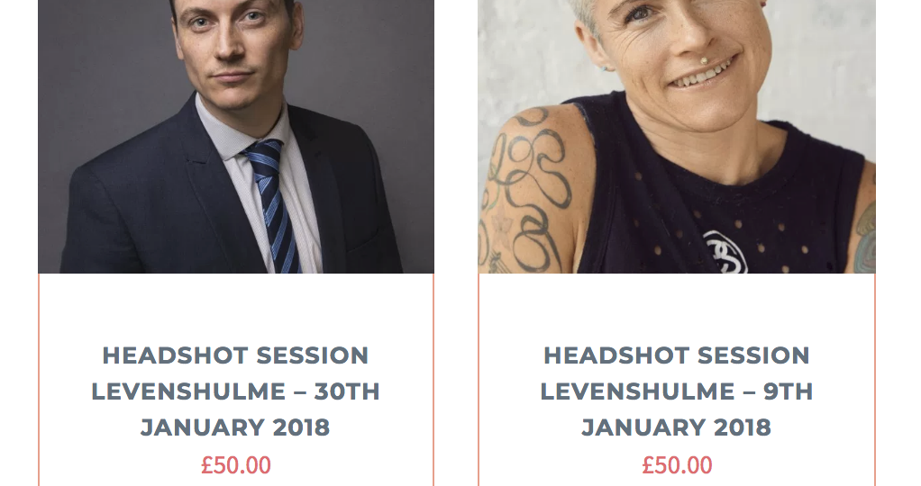 Headshots Sessions Manchester 9th and 30th January 2018